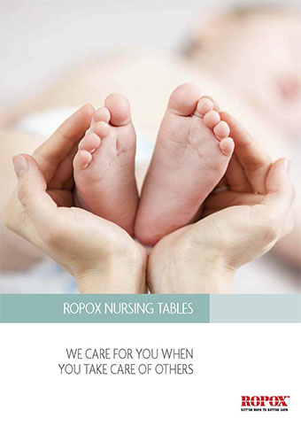 Brochure Ropox Nursing Tables We care for you when you take care of others